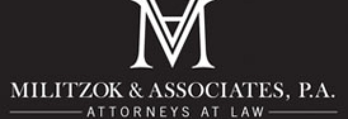 Militzok & Associates in Hollywood, Florida –  Real Estate & Business Law